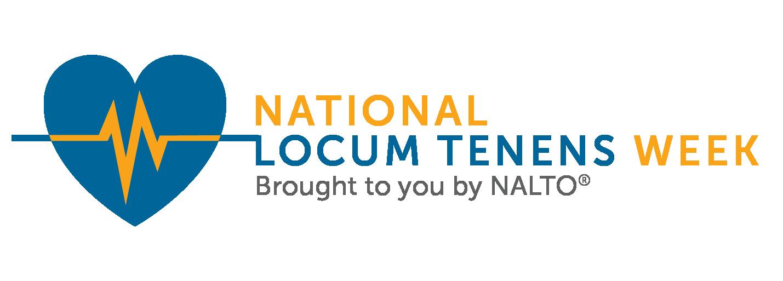 Celebrate National Locum Tenens Week Aug. 13 -17