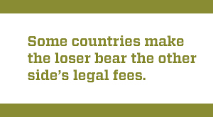 quote about how losers bear the legal fees in some countries